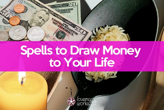Draw money to your life