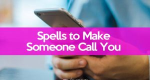 Spell to make him call you
