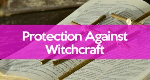 Prayer Against Witchcraft In The Workplace Archives - Love Magic Works