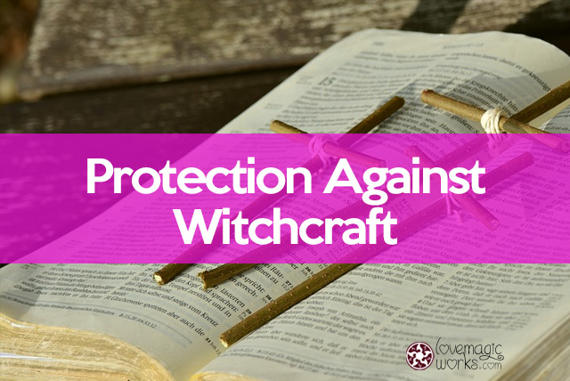 Protection against witchcraft