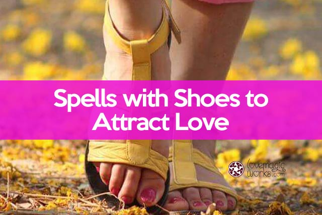 Shoe spells for love and control