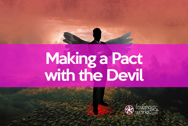 Making a pact with the Devil