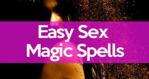Super Easy Love Magic Spells That Really Work - Cast At Home!