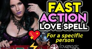 Fast Acting Love Spell for Specific Person