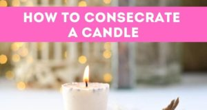 How to consecrate a candle