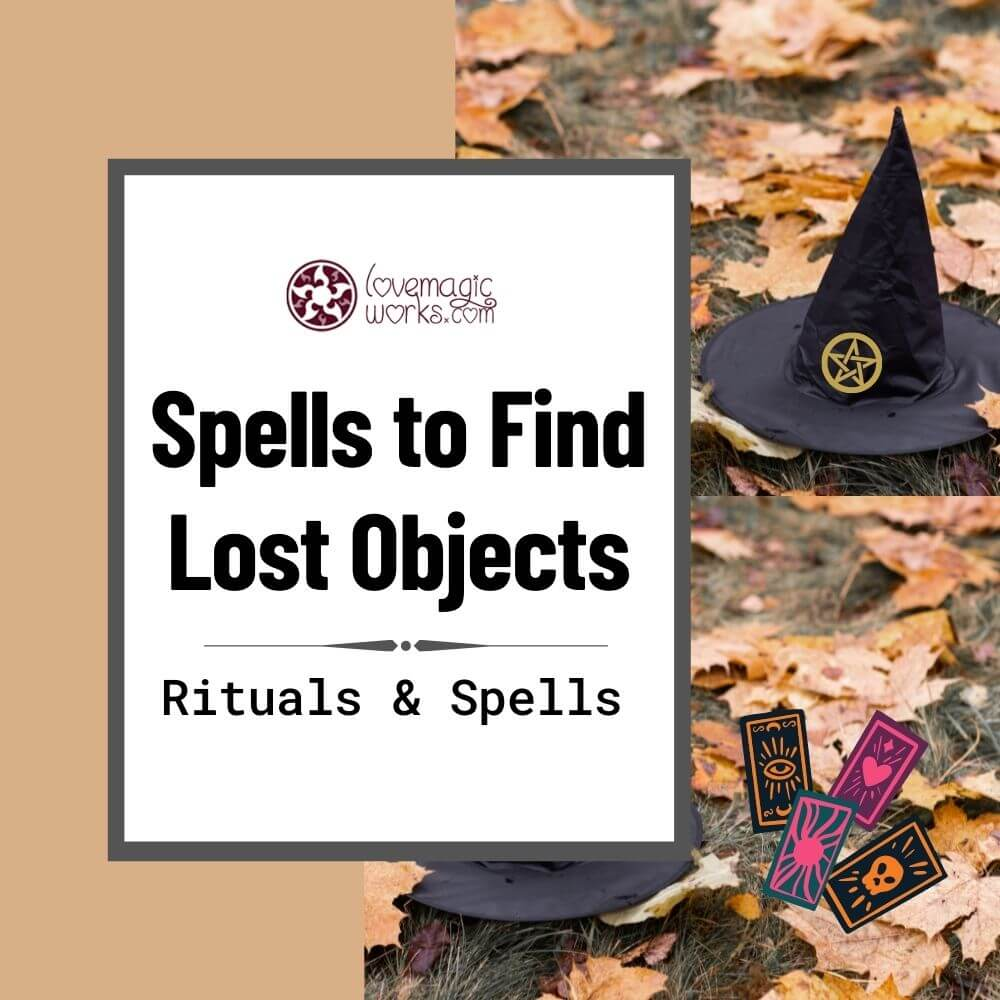 How to Find Lost Things: Rituals and Spells